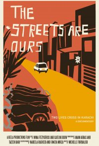 The Streets Are Ours: Two Lives Cross in Karachi