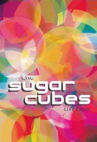The Sugarcubes: Live Zabor