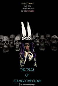The Tales of Strango the Clown: The Chronicles of Gillygutz