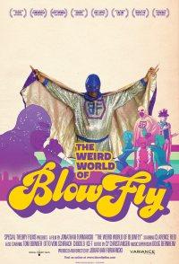 The Weird World of Blowfly