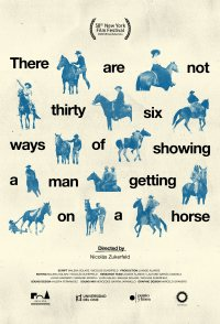 There Are Not Thirty-six Ways of Showing a Man Getting on a H...
