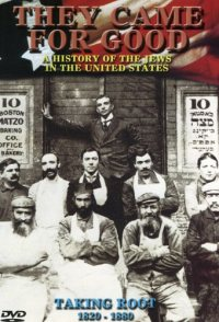 They Came for Good: A History of Jews in the USA