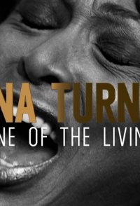 Tina Turner: One of the Living