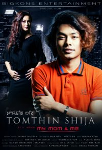 Tomthin Shija (It's about My Mom & Me)