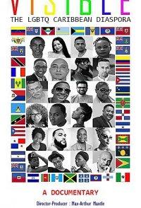 Visible: The LGBTQ Caribbean Diaspora