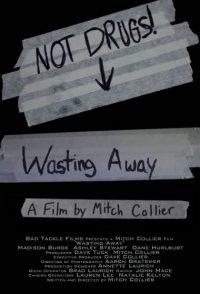 Wasting Away