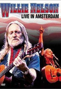 Willie Nelson, Live in Amsterdam