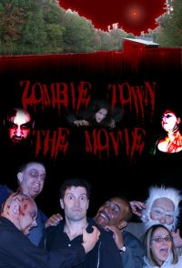 Zombie Town: The Movie