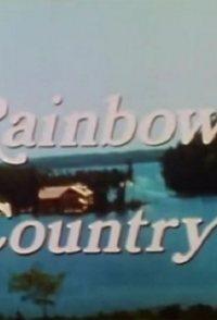 Adventures in Rainbow Country