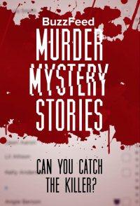 BuzzFeed Murder Mystery Stories