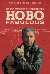 Craig Ferguson's Hobo Fabulous
