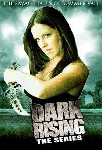 Dark Rising: The Savage Tales of Summer Vale