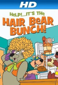 Help!... It's the Hair Bear Bunch!