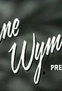 Jane Wyman Presents The Fireside Theatre