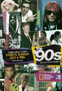 The '90s: The Last Great Decade?