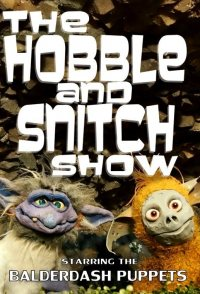 The Hobble & Snitch Show