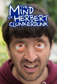 The Mind of Herbert Clunkerdunk