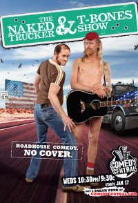 The Naked Trucker and T-Bones Show