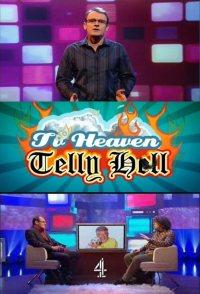 TV Heaven, Telly Hell